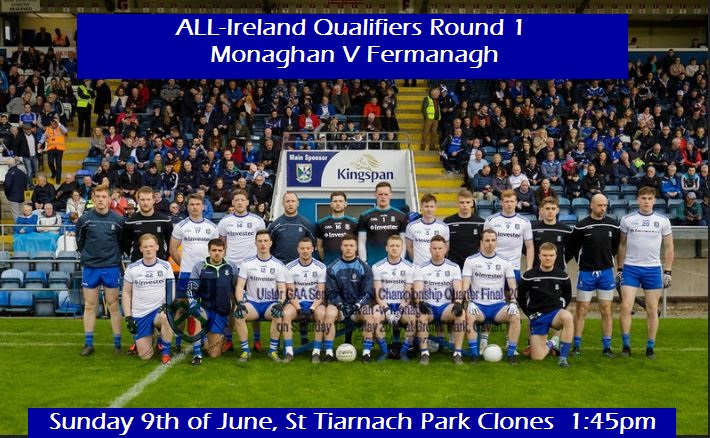 All Ireland Qualifiers –  Monaghan V Fermanagh…. Good Luck Today!!