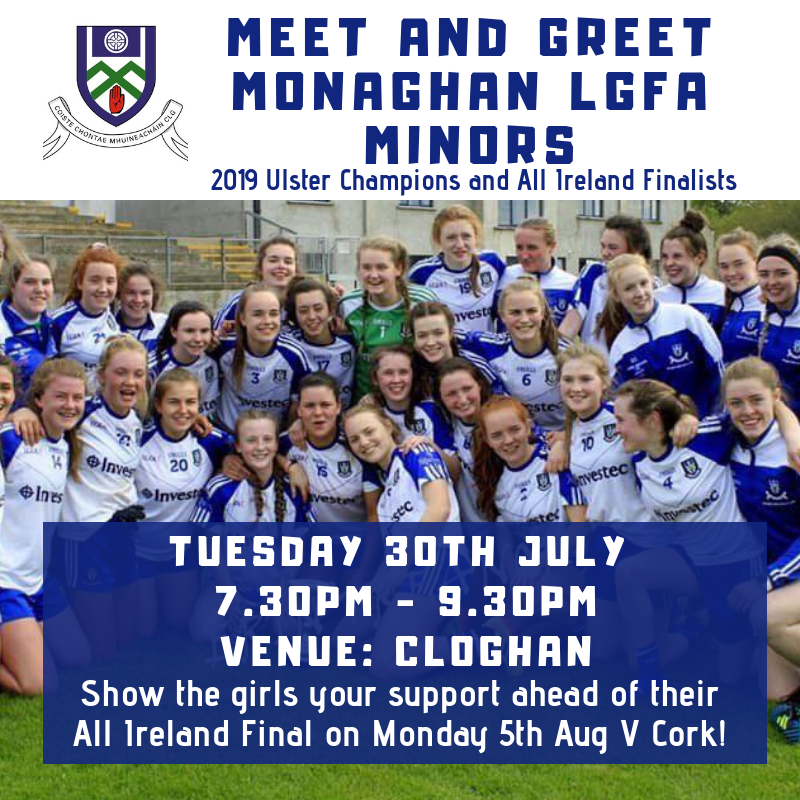 'Meet & Greet' the Monaghan LGFA Minors TONIGHT in Entekra Centre Of Excellence, Cloghan