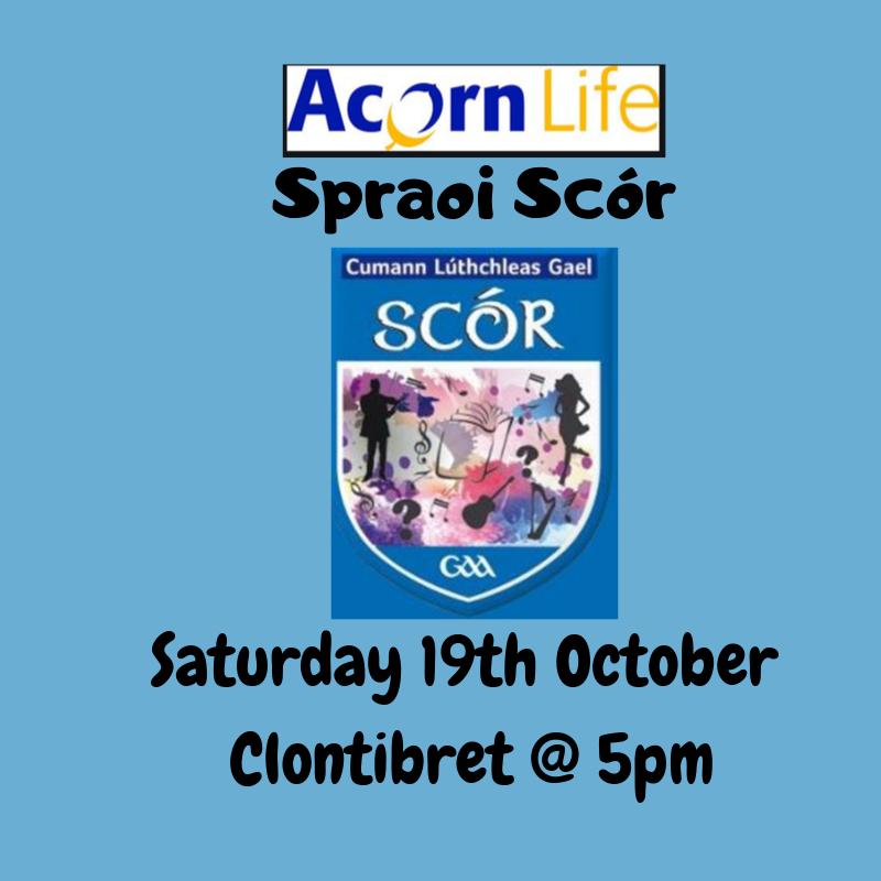 Spraoi Scór   – Saturday 19th October