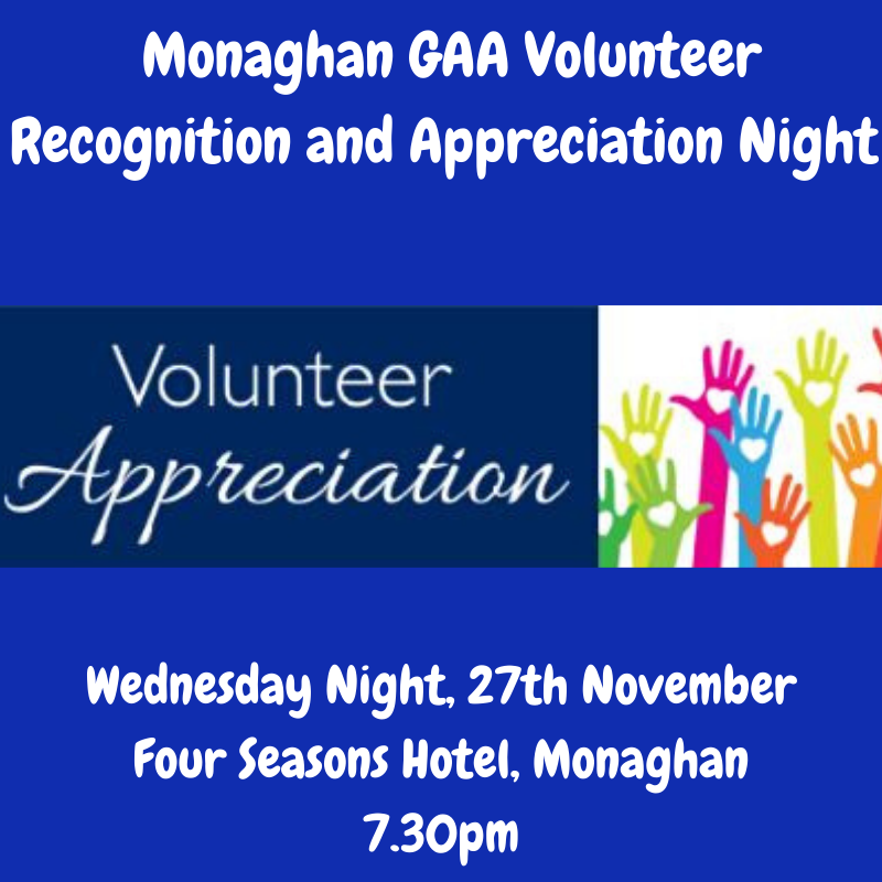 Monaghan GAA Volunteer Recognition and Appreciation Night – Wednesday 27th November