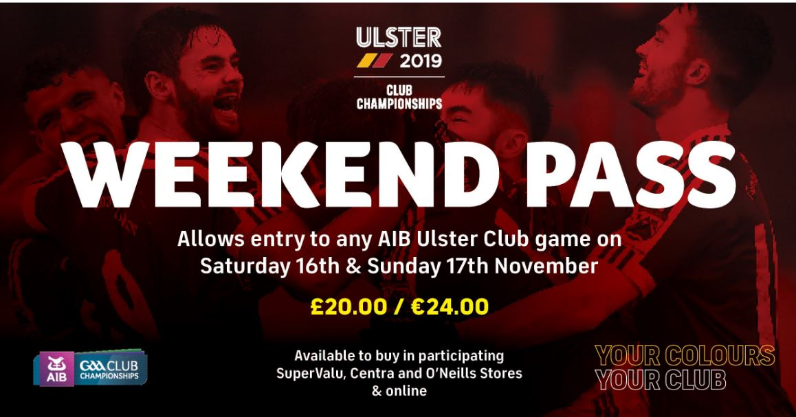 Weekend Pass Available for AIB GAA Ulster Club Championship Games