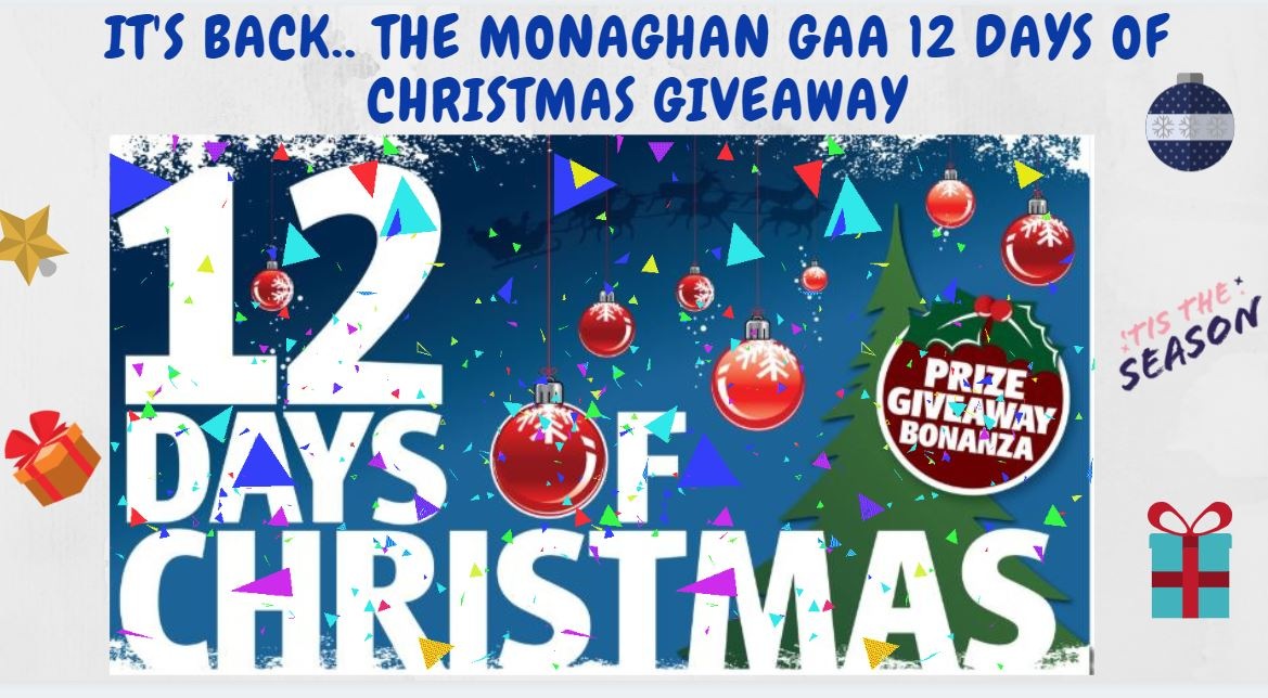 Its Back… The Monaghan GAA 12 Days of Christmas Giveaway