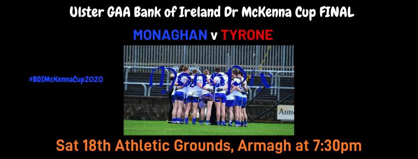 Bank of Ireland Dr McKenna Cup Final 2020 online tickets on sale now!!
