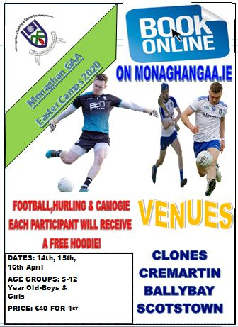 Monaghan GAA Easter Camps 2020 – Online Booking Now Available!!!