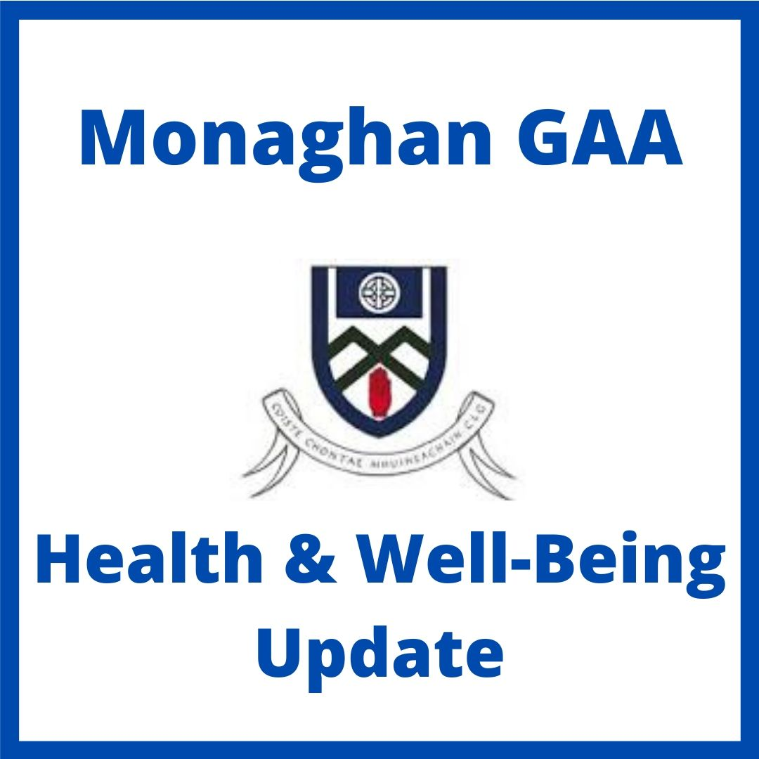 Important Update from Monaghan GAA Health & Well-Being Committee