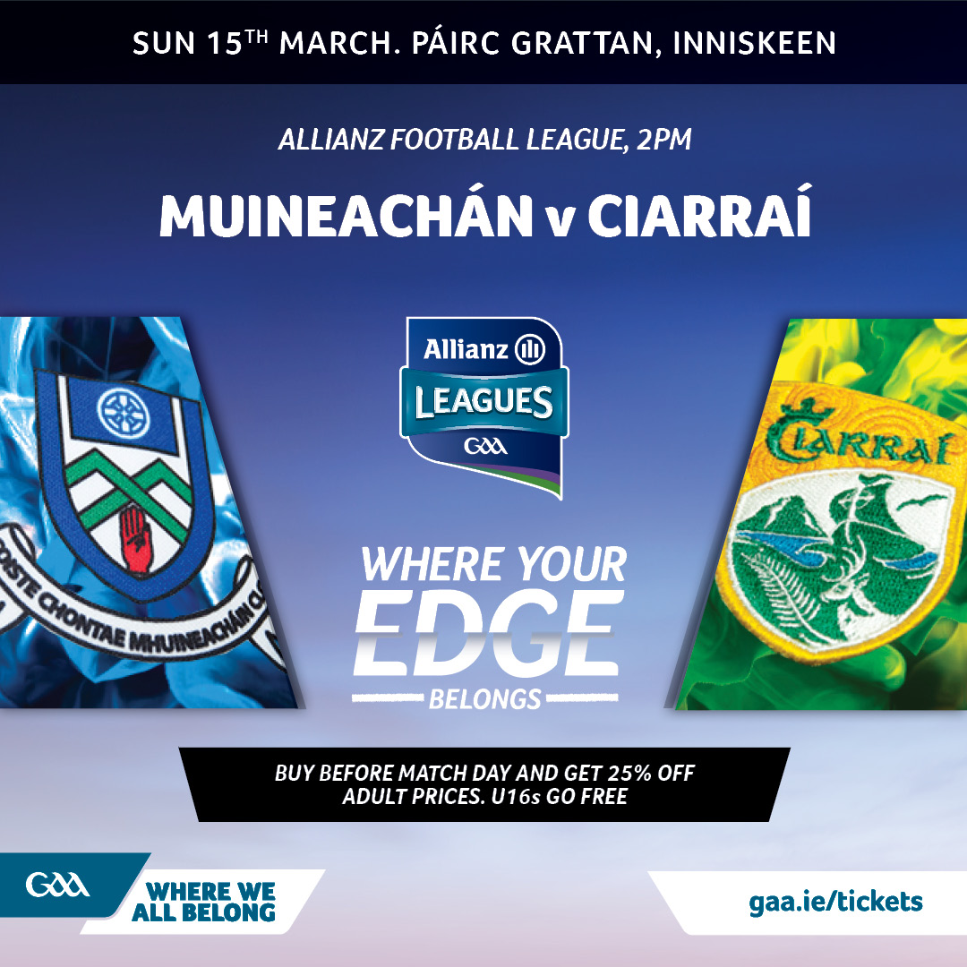 #AllianzLeagues Monaghan v Kerry – Buy your tickets now and save!
