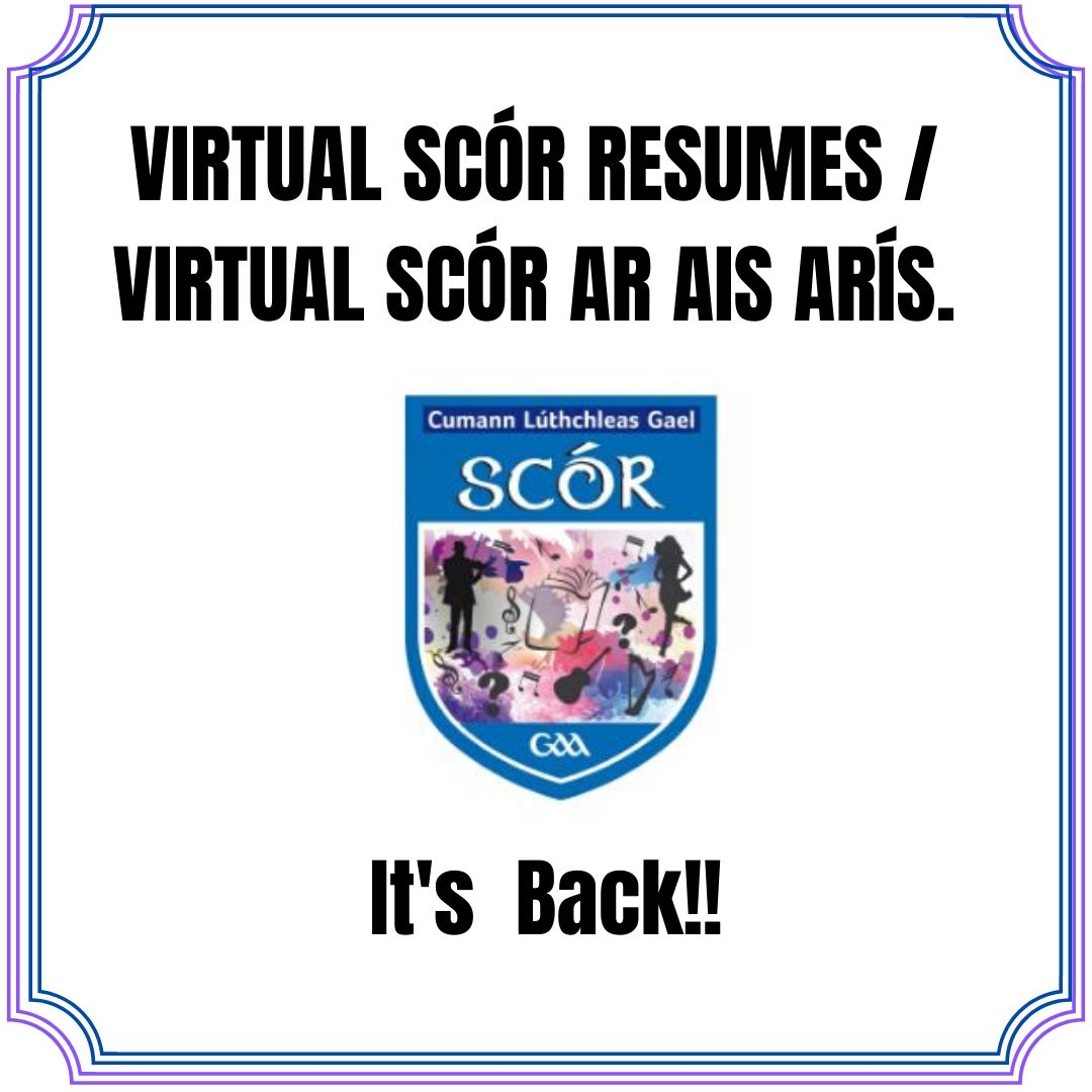 VIRTUAL SCÓR Cuid 3 (Part 3) starts this weekend