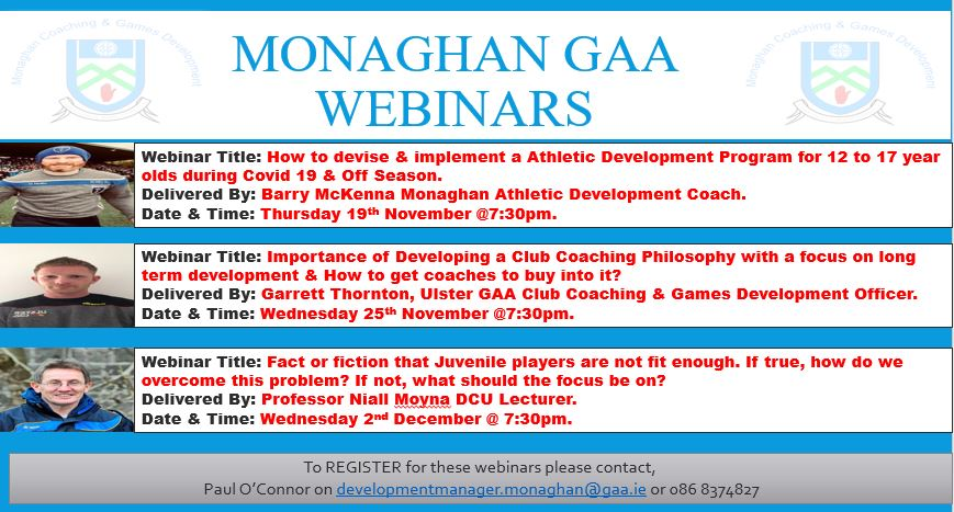 Monaghan GAA Webinar – Fact or fiction that Juvenile players are not fit enough. If true how do we overcome this problem ? If not, what should we focus be on ? To be delivered by Professor Niall Moyna this Wednesday 2nd December