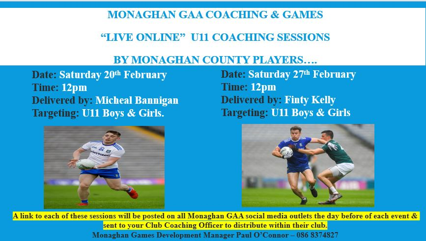 Don't miss the Monaghan GAA Under11 Zoom session with Micheál Bannigan – Saturday 20th @12 Noon