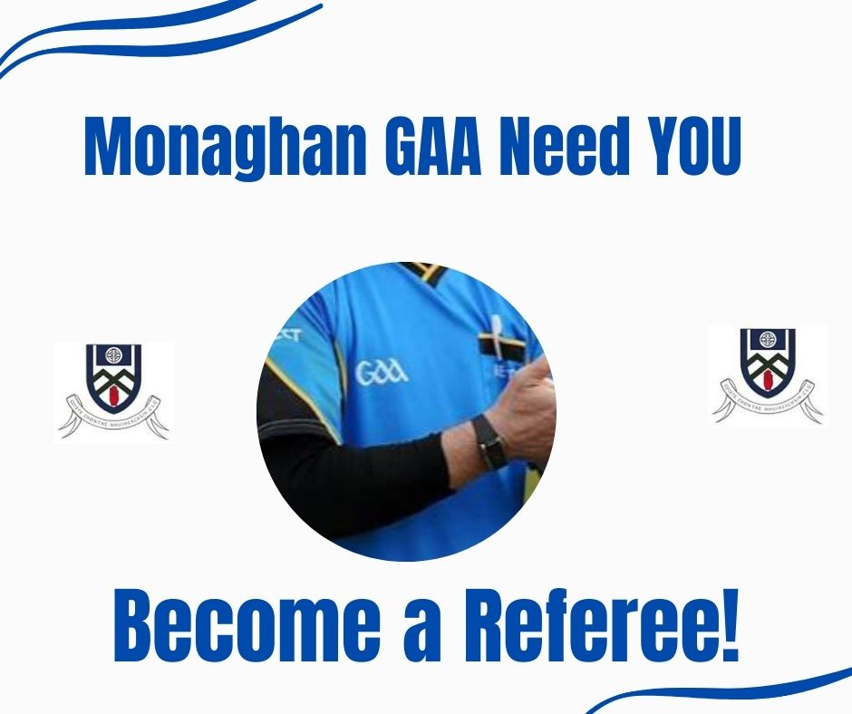 Monaghan GAA is recruiting for New Referees