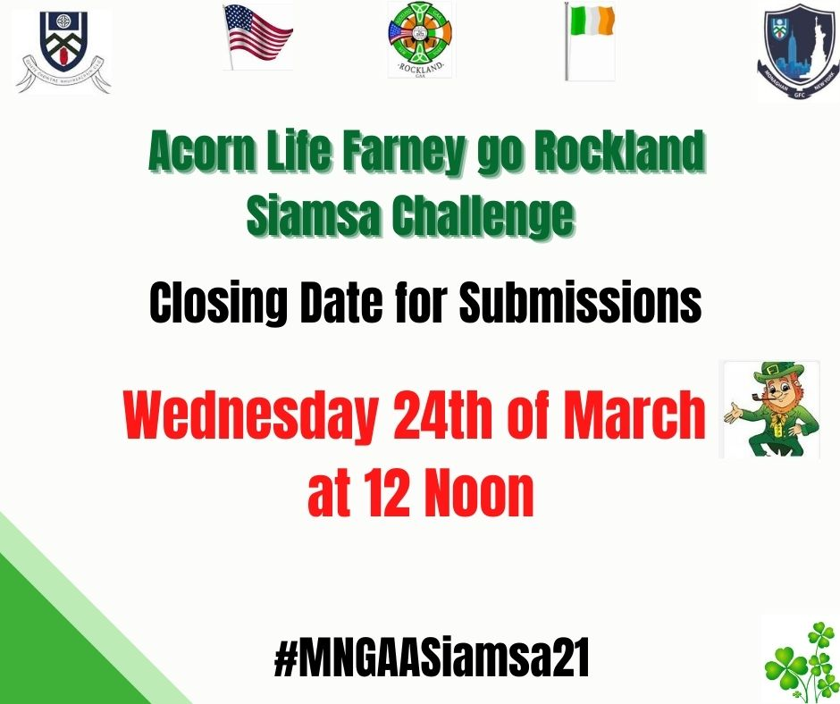 Closing date for submissions for our Siamsa Challenge  –  Wednesday 24th of March at 12 noon.