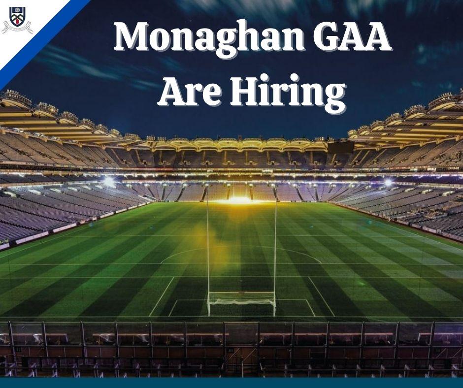 Monaghan GAA Coaching & Games are hiring