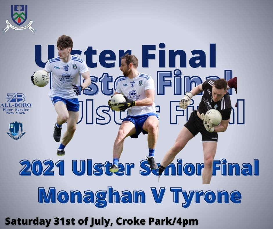 Best of luck to our Senior Team & Management in the Ulster Final today