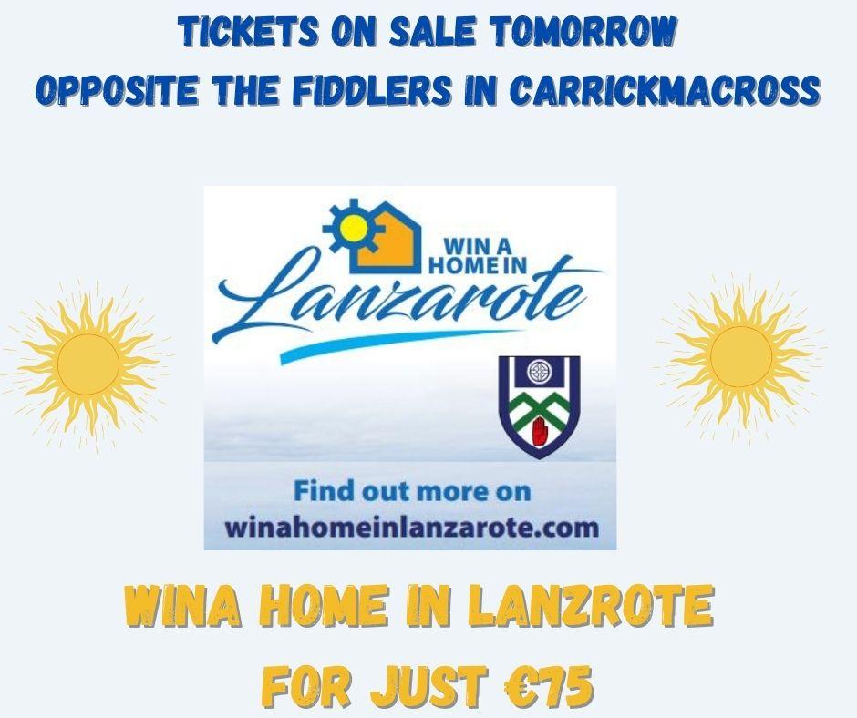 Win A Home In Lanzarote Tickets on sale tomorrow opposite the Fiddler's in Carrickmacross